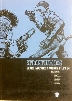 2000AD Strontium Dog: Search/Destroy Agency Files 04 (Wagner/Grant/Ezquerra)