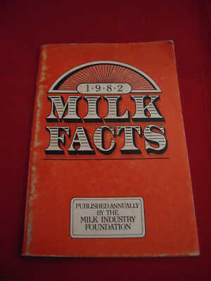 Vintage  Dairy 1982 Milk Facts Booklet By Milk Industry Foundation
