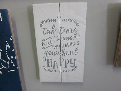 Handcrafted Wood Decorative TAKE TIME TO MAKE SOUL HAPPY wall Pallet art 7X15""