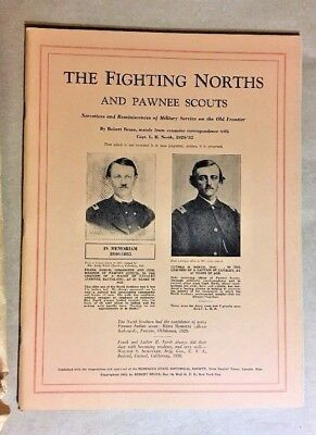 FIGHTING NORTHS  AND PAWNEE SCOUTS by Robert Bruce Illustrated NEBRASKA 1932
