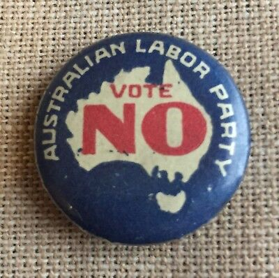 Vintage Vote No Australian Labor Party political Tin badge button