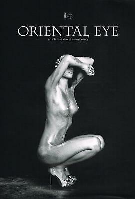 Oriental Eye: An Intimate Look at Asian Beauty NEW BOOK