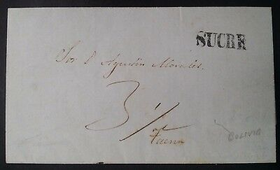 RARE 1849 Bolivia Folded Letter from Sucre to President Morales of Bolivia