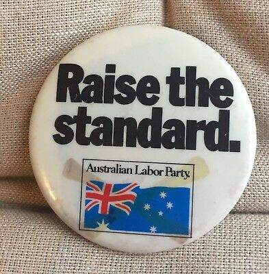 Vintage ALP raise The Standard political Tin badge button