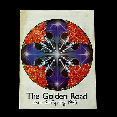 Grateful Dead The Golden Road Magazine 1985 Spring Issue 6 Stanley Mouse Art !