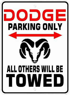 Dodge Parking Only Novelty Aluminum Sign