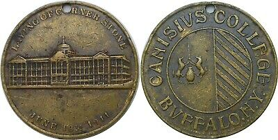 1911 Canisius College Buffalo N.Y. Corner Stone Token Holed 32.5MM