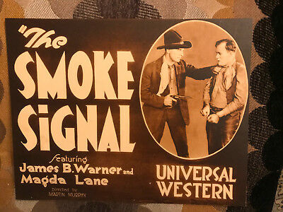 The Smoke Signal 1920's Universal silent western lobby card James B. Warner