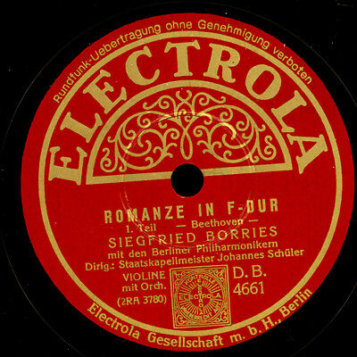 "SIEGFRIED BORRIES -Violin-  ""Beethoven""  Romanze in F-Dur  1&2    78rpm    G2447"