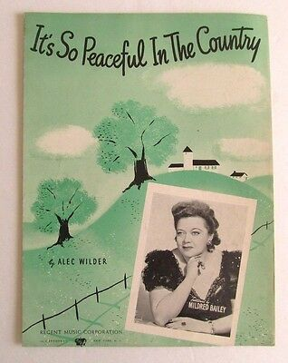1941 IT'S SO PEACEFUL IN THE COUNTRY Sheet Music - MILDRED BAILEY , ALEC WILDER
