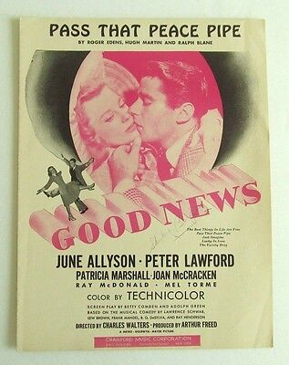 1947 PASS THAT PEACE PIPE Sheet Music - JUNE ALLYSON , PETER LAWFORD , MEL TORME