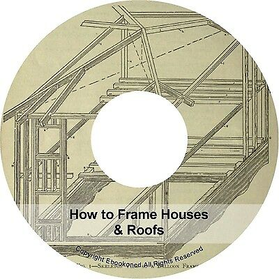 How to Frame Houses & Roofs Framing Plan Design Book PDF on CD