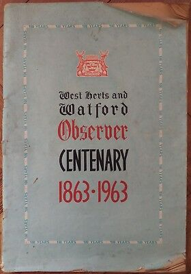 West Herts and Watford Observer Centenary magazine 1863-1963