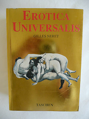 EROTICA UNIVERSALIS by Gilles Neret -  published by Taschen -1994