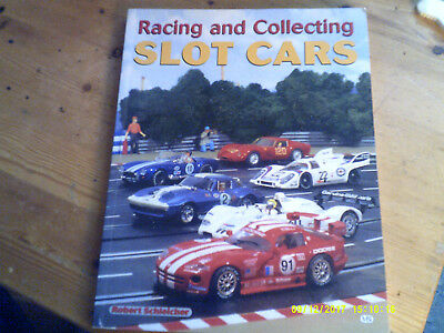 RACING AND COLLECTING SLOT CARS Buch  Robert Schleicher  Top Selten