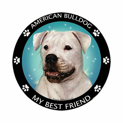 My American Bulldog Is My Best Friend Dog Car Magnet