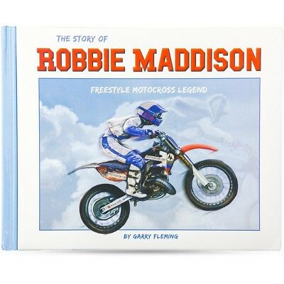 NEW The Story Of Robbie Maddison Motocross Freestyle FMX Children's Book