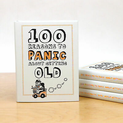 Knock Knock 100 Reasons to Panic About Getting Old