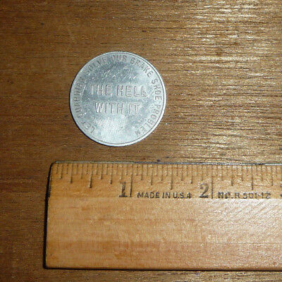 Vintage Aluminum Guardian Corp. (THE HELL WITH IT / DO IT) Coin: Boston Mass.