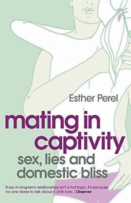 Perel, Esther-Mating In Captivity  BOOK NEW