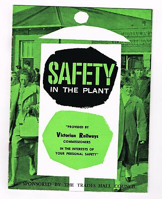 Safety In The Plant. Victorian Railways.