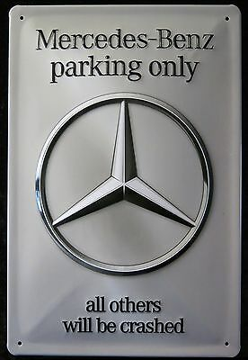 Mercedes Benz Parking Only, Blechschild