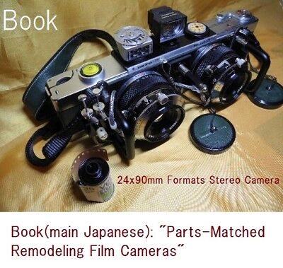 "Book (Japanese) :; ""Parts-Matched Remodeling Film Cameras"""