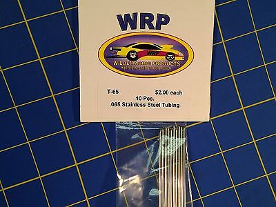 WRP T-65 Stainless Steel Tubing Full Pack .065 10 Pieces Drag slot car 1/24