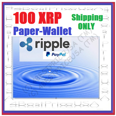 100 XRP Ripple Coins Paper Wallet *** SHIPPING ONLY ***