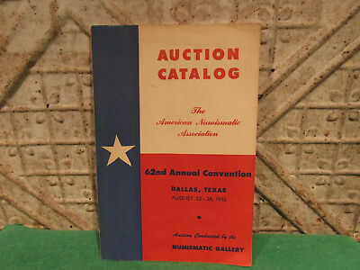 1953 Coin Auction Catalog Numismatic Gallery Dallas 62nd ANA Convention Good One