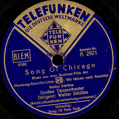 "WALTER SCHÜTZE ORCH. Song of Chicago / ..New York ""Hamburg-Amerika Linie""  S7188"