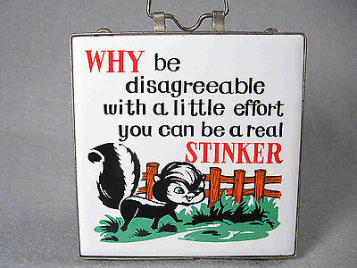 "ceramic Skunk Trivet or Wall Hanger, 4.25"" square, with quote"