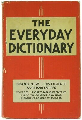 THE EVERYDAY DICTIONARY. Stein Jess. 1953