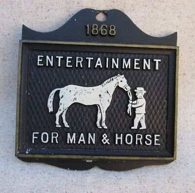 Entertainment For Man & Horse Wall Plaque Sign