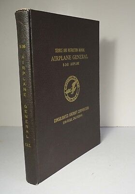 Service and Instruction Manual: Airplane General 1942 Consolidated B-24D Bomber