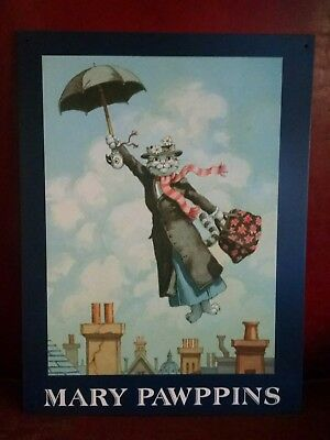 Mary PAWPINS spoof on Mary Poppins Cats metal sign