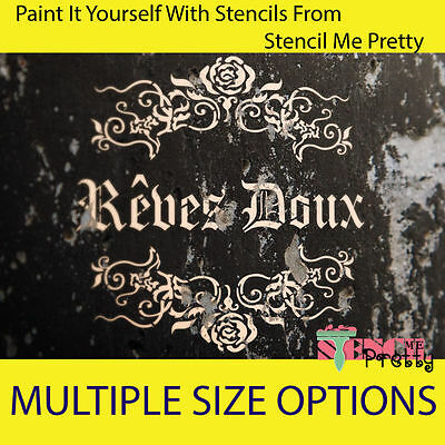 ❤ French Reves Doux stencil - Vintage Furniture DIY Sign Shabby Chic Wall ART |