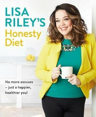 Lisa Riley's Honesty Diet | Lisa Riley