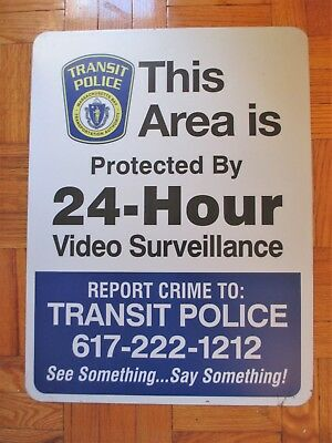 Boston T Protected By Transit Police Surveillance Aluminum Sign Subway Bus