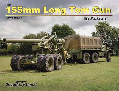 NEW! 155mm Long Tom Gun in Action, M1A1 artillery (Squadron Signal 12061)