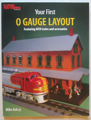 """Your First O-GAUGE LAYOUT Featuring MTH Trains and Accessories""...110 PAGES!"
