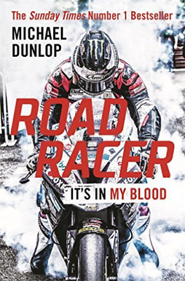 Dunlop, Michael-Road Racer  BOOKH NEW