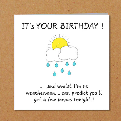 Funny Birthday Card Girlfriend Wife Lover Rude Naughty Adult Humorous Weather