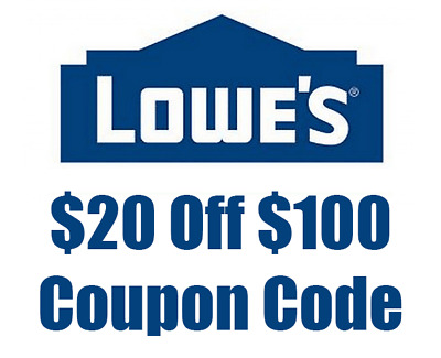 ONE (1) 20 off 100 Lowes coupon *FAST* ONLINE only