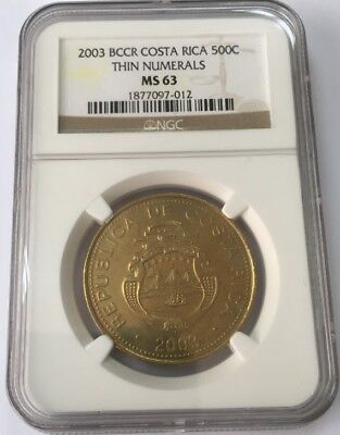 Costa Rica 500 Colones 2003 (Thin Numerals) NGC MS 63