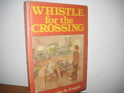 Whistle for the Crossing/ Marguerite de Angeli/ hardback/first ed/ 1977