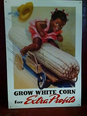 GROW WHITE CORN for EXTRA Profits Girl Soapbox Racer Vintage metal Sign 1 ONLY