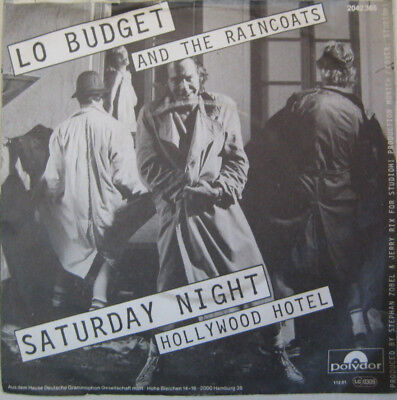 Lo Budget And The Raincoats - Saterday Night / Hollywood Hotel
