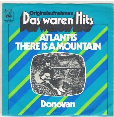"7"" - DONOVAN - ATLANTIS / THERE IS A MOUNTAIN - german RE-ISSUE - PS"