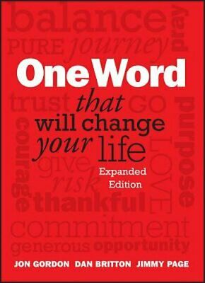 One Word That Will Change Your Life by Jon Gordon: New